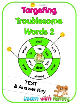 TEST 2 - Targeting Troublesome Words