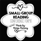 SMALL GROUP READING CONFERENCE FORMS {EDITABLE}