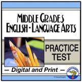 TEST PREP ELA Test Practice - Language Arts and Reading Middle Grades