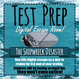 TEST PREP - ESCAPE ROOM - THE SHIPWRECK DISASTER! - HIGH INTEREST - IMMERSIVE