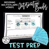 TEST-PREP INTERVENTION BINDER - Decoding Multisyllabic Test Words
