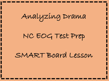 TEST PREP!! NC EOG: Drama Review