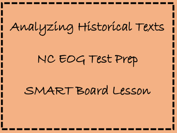 TEST PREP!  NC EOG prep: Analyzing Historical Texts