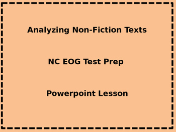TEST PREP!  NC EOG prep: Analyzing Non-Fiction Texts