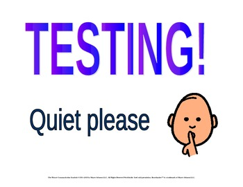 """TESTING - Quiet please"" rainbow door sign to use for assessment"