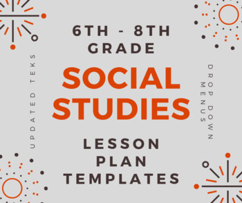 TEXAS 6th-8th History Lesson Plan Templates with Drop Down Menus (Google Sheets)