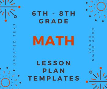 TEXAS 6th-8th Math Lesson Plan Templates with Drop Down Menus (Google Sheets)