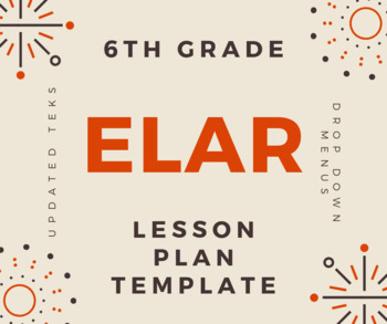 TEXAS 6th Grade ELAR Lesson Plan Template