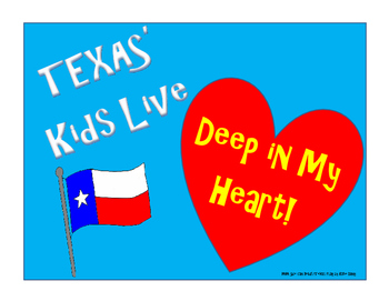 TEXAS' Kids Live Deep in My Heart! Poster FREEBIE