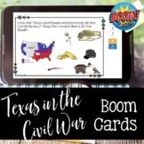 TEXAS in the Civil War BOOM CARDS for Distance Learning