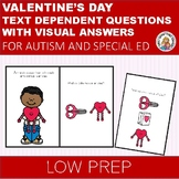 VALENTINE'S DAY VISUAL WHAT QUESTIONS FOR AUTISM & SPECIAL ED