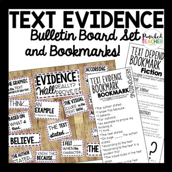 TEXT EVIDENCE BULLETIN BOARD SET AND BOOKMARKS