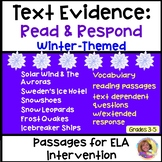 TEXT EVIDENCE:READ & RESPOND Winter-Themed Passages w/Text