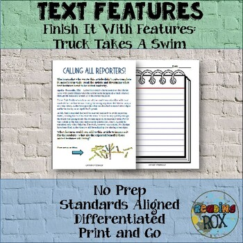 TEXT FEATURES Finish It with Features: Truck Takes a Swim