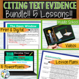 Citing Text Evidence / Text Dependent Analysis Bundle  5 Lessons!  Middle School
