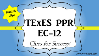 TExES Certification Help Sample PPR EC-12 Practical Clue Cards