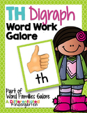 TH Digraph Word Work Galore-Differentiated and Aligned Printables and Activities