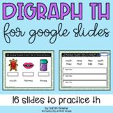 Digraph TH for Google Slides™