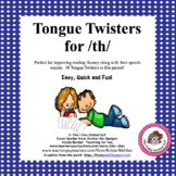 /TH/ Tongue Twisters - An Articulation Carryover Activity