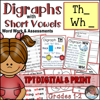 TH WH DIGRAPHS with SHORT VOWELS Word Work Activities Assessments