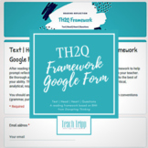 TH2Q Framework Google Form Reading Reflection for ANY Text