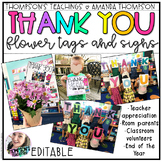 THANK YOU Flower Tags and Signs- Teacher Appreciation, End