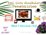 THANKSGIVING AAC CORE BOOK: I EAT