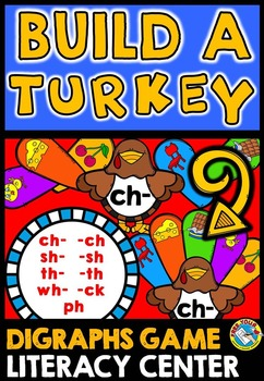 THANKSGIVING ACTIVITIES KINDERGARTEN (BUILD A TURKEY DIGRAPHS GAME)