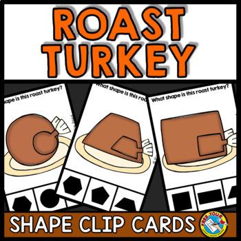 THANKSGIVING ACTIVITIES KINDERGARTEN (ROAST TURKEY SHAPES RECOGNITION CLIP CARDS
