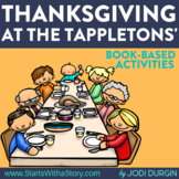 THANKSGIVING AT THE TAPPLETONS' Activities and Read Aloud Lessons