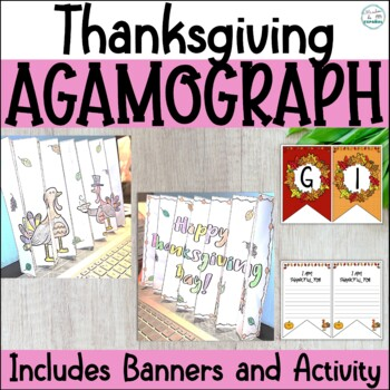THANKSGIVING ACTIVITIES: BANNER, I AM THANKFUL AND AGAMOGRAPHS