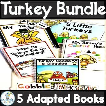 THANKSGIVING ADAPTED BOOK BUNDLE- TURKEYS (PreK-2/SPED/ELL)