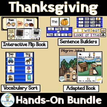 THANKSGIVING  BUNDLE- Pilgrims/Then and Now (PreK-2/SPED/ELL)