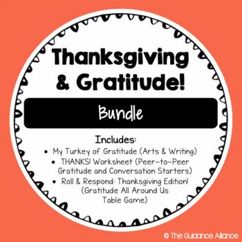 THANKSGIVING BUNDLE! *Thanks! Worksheet, Turkey of Gratitude, Roll & Respond*
