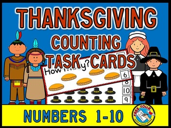 THANKSGIVING MATH: THANKSGIVING COUNTING CLIP CARDS: PRE K COUNTING CENTER