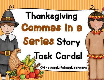 THANKSGIVING Commas in a Series Story Task Cards For BIG KIDS
