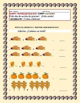 THANKSGIVING DAY MATH: ESL; ADDTION K-2 SPANISH/ BILINGUAL
