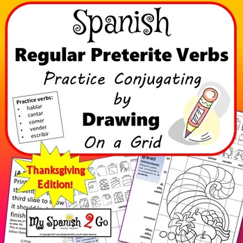THANKSGIVING EDITION!  PRETERITE SPANISH REG -AR/-ER/-IR V