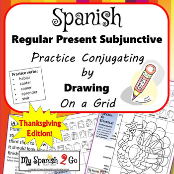 Thanksgiving Edition Spanish Regular Present Subjunctive Draw On Grid