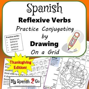 THANKSGIVING EDITION! SPANISH REFLEXIVE VERBS Draw on Grid