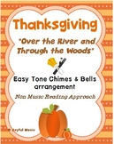 THANKSGIVING Easy Chimes & Bells Arr. Over the River & Thr