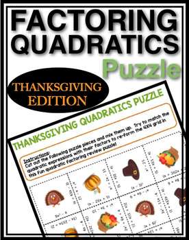 THANKSGIVING FACTORING QUADRATICS ACTIVITY