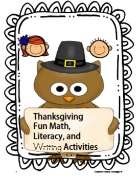 THANKSGIVING FUN MATH ,LITERACY, AND ACTIVITIES For Pre-K