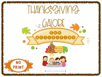 THANKSGIVING GALORE: NO PRINT FUN ACTIVITIES FOR SPEECH AND LANGUAGE