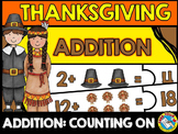 THANKSGIVING MATH KINDERGARTEN (ADDITION COUNTING ON STRATEGY)