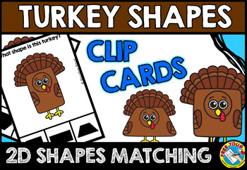 THANKSGIVING MATH CENTER FOR KINDERGARTEN (TURKEY SHAPES RECOGNITION CLIP CARDS)