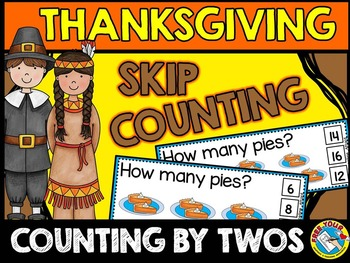 THANKSGIVING MATH CENTER: SKIP COUNTING TASK CARDS: COUNTING BY 2S: FALL CENTERS