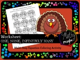 THANKSGIVING! One, None, & Infinitely Many Coloring Worksheet