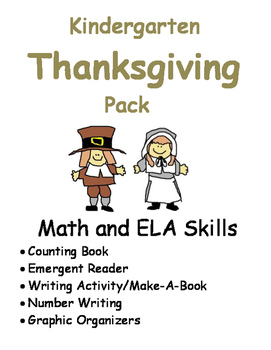 KINDERGARTEN THANKSGIVING PACK:  Reading, Writing and Math