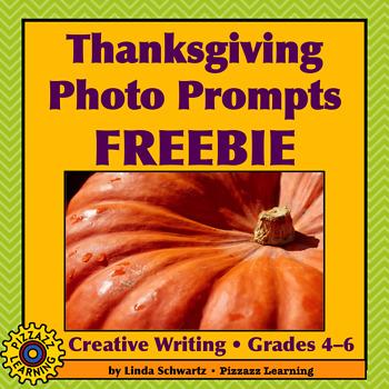 THANKSGIVING PHOTO PROMPTS FREEBIE • Grades 4–6